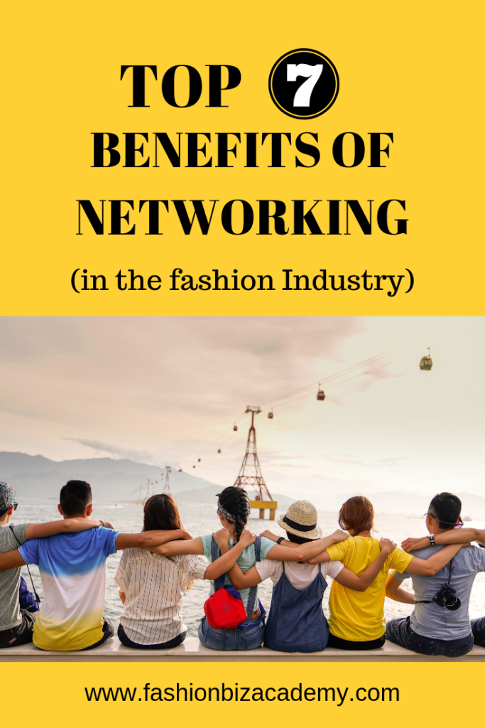 pinterest graphics of 7 top benefits of networking in the fashion industry
