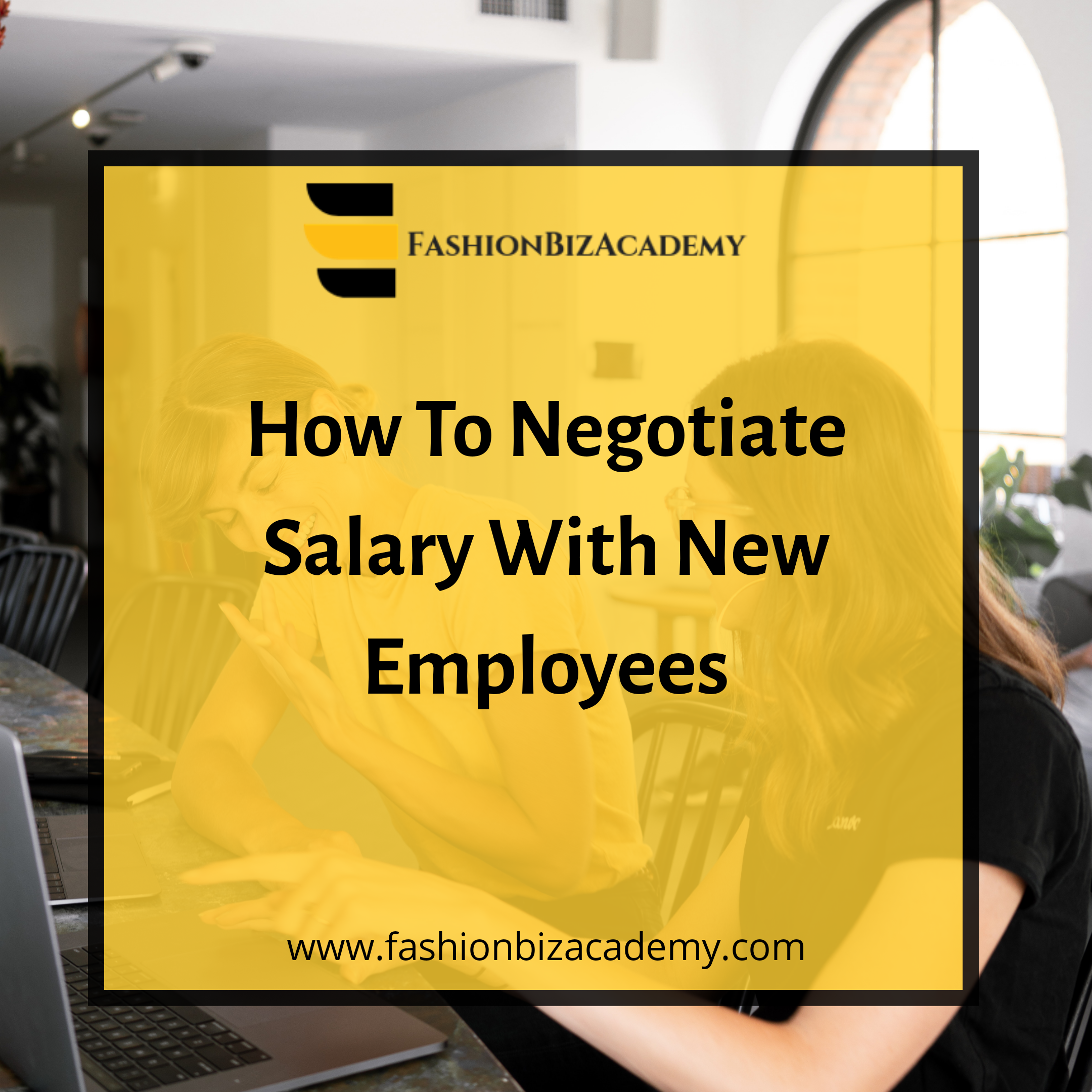 How to Negotiate Salary with New Employees