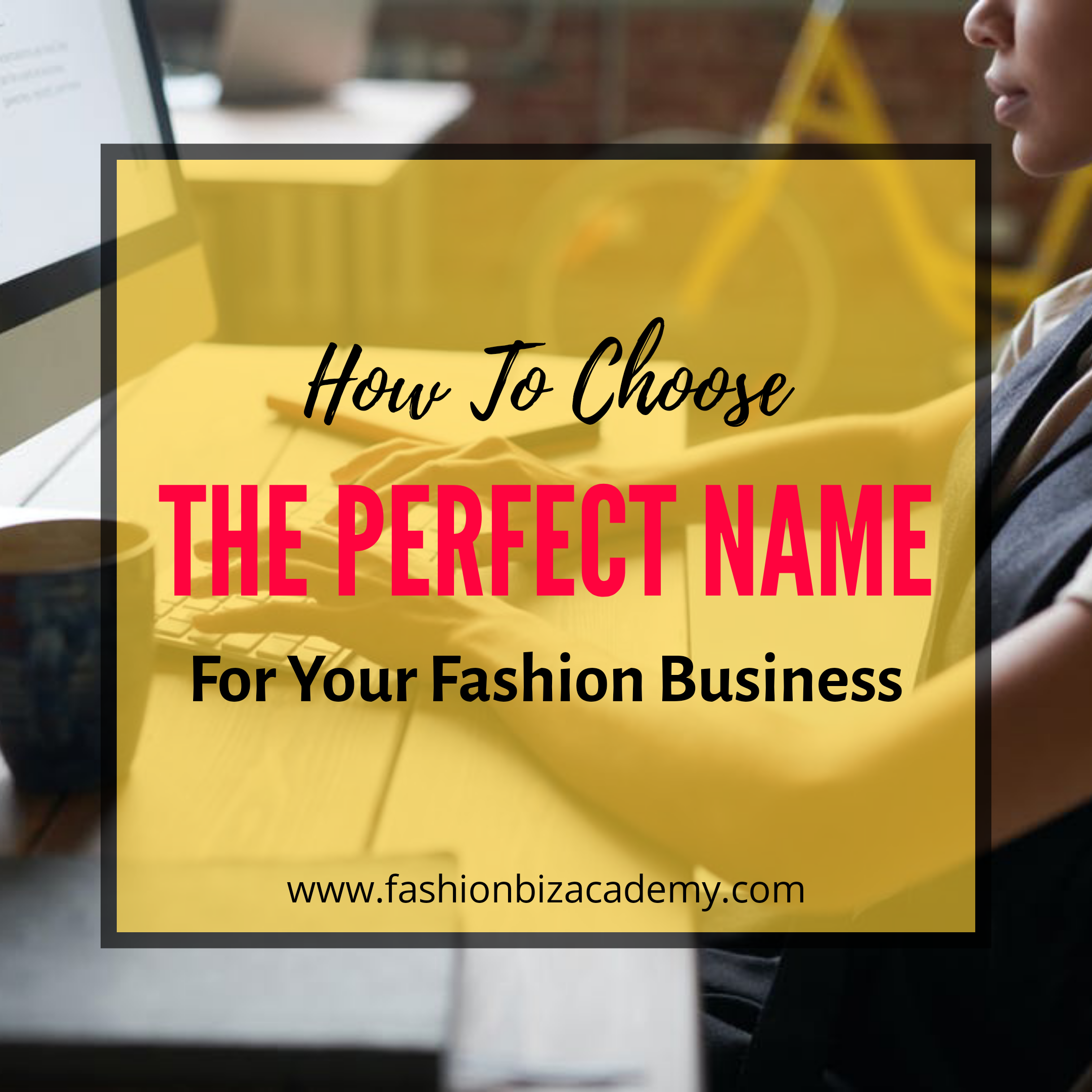 perfect name for your fashion business