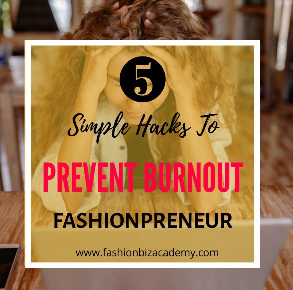 prevent burnout as a fashionpreneur