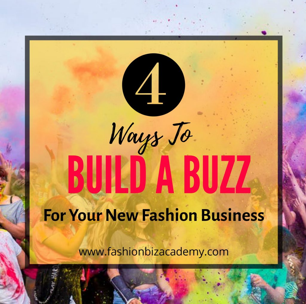 build a buzz for your new fashion business